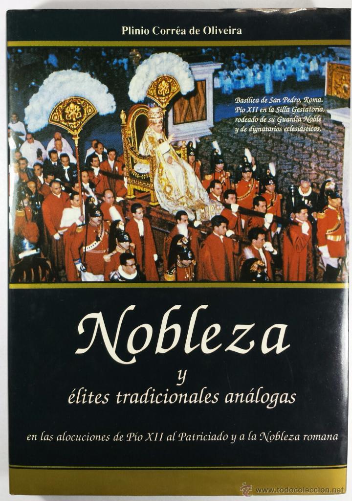 Resultado de imagen para libro de la nobleza plinio correa de oliveira